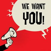 Megaphone Hand, Business Concept With Text We Want You poster