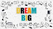 Постер, плакат: Dream Big in Multicolor Doodle Design