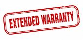 Extended Warranty Stamp. Extended Warranty Square Grunge Sign. Extended Warranty poster