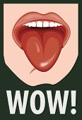 Vector Illustration With Human Mouth And His Tongue Hanging Out. Open Mouth And Wow Message, Promoti poster