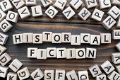 Historical Fiction - Word From Wooden Blocks With Letters, Literary Genres Concept, Random Letters A poster