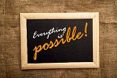 Everything Is Possible, Motivational Messsage