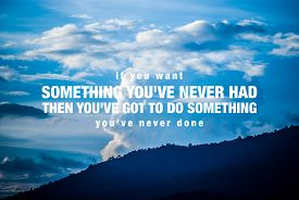 stock photo of blue  - Inspirational quote by unknown source on vintage blue sky and light cloud mountain background - JPG