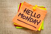stock photo of monday  - Hello Monday cheerful handwriting on sticky note - JPG