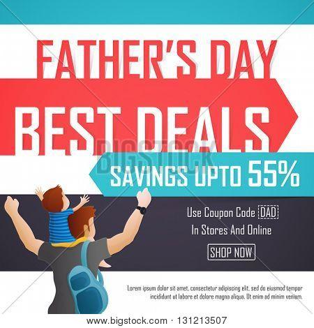 Father\'s Day Sale, Best Deals Sale Poster, Sale Banner, Sale Flyer, Savings upto 55%, Online Sale, C
