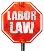 labor law, 3D rendering, a red stop sign poster