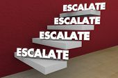 Escalate Higher Level Rise Important Issue Raise Steps 3d Illustration poster