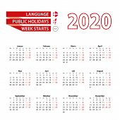Calendar 2020 In Danish Language With Public Holidays The Country Of Denmark In Year 2020. Week Star poster