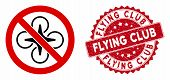 Vector No Fly Drone Icon And Grunge Round Stamp Seal With Flying Club Phrase. Flat No Fly Drone Icon poster