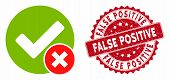 Vector False Positive Icon And Rubber Round Stamp Seal With False Positive Phrase. Flat False Positi poster