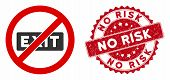Vector No Evacuation Icon And Corroded Round Stamp Seal With No Risk Text. Flat No Evacuation Icon I poster
