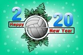 Happy New Year 2020 And Volleyball Ball With Christmas Trees On An Snowflakes Background. Creative D poster