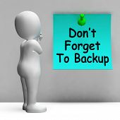Don't Forget To Backup Note Means Back Up Data