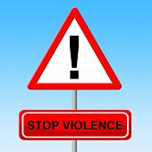stock photo of sadism  - Stop Violence Indicating Brute Force And Restriction - JPG