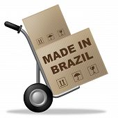 picture of manufacturing  - Made In Brazil Indicating Manufactured Manufacture And Production - JPG