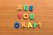 foto of self assessment  - are you okay colorful words on the wooden background - JPG