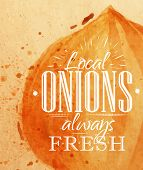 image of onion  - Poster watercolor onion lettering local onions always fresh drawing on kraft paper - JPG