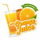 Natural Orange Juice Label Design Template. Slice And Whole Of Ripe Fresh Fruit, Glass Of Juice, Let poster