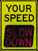 picture of infraction law  - This radar speed detections sign has only one thing to say - JPG