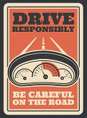 Be Careful On Road Retro Poster For Drive Safety And Responsibly. Vector Vintage Design Of Car Speed poster