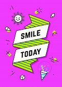 Smile Today. Ribbon Banner And Drawing In Line Style With Text Smile Today, Stickers. Hand Drawn Des poster