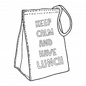 Lunch Bag With Inscription. Keep Calm And Have Lunch. Hand Drawn Paper Bag  Sketch poster