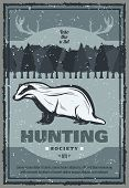 Hunting Club Retro Poster For Hunter Society Or Open Season. Vector Vintage Design Of Wild Badger In poster