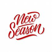 New Season Hand Drawn Lettering For Seasonal Shopping, Business, Promotion And Advertising. Vector I poster