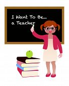 I Want To Be A Teacher. Little Girl Showing Future Career Aspiration. Teaching. poster