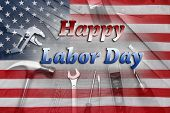 American flag and tools. Happy Labor Day poster