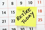 Retire Today Reminder
