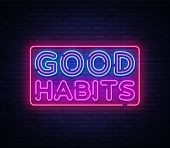 Good Habits Neon Sign Vector. Good Habits Design Template Neon Sign, Light Banner, Neon Signboard, N poster