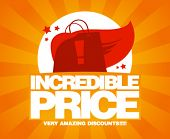 picture of incredible  - Incredible price - JPG