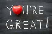 picture of you are awesome  - you are great phrase handwritten on school blackboard - JPG