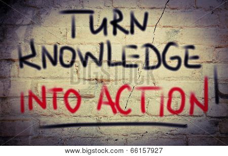 Turn Knowledge Into Action Concept poster