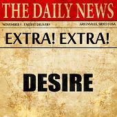 desire, article text in newspaper poster