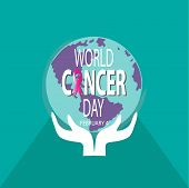 World Cancer Day Concept. February 4. Vector Illustration Of World Cancer Day With World Map. poster