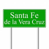 Santa Fe de la Vera Cruz green road sign