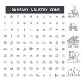 Heavy Industry Editable Line Icons, 100 Vector Set, Collection. Heavy Industry Black Outline Illustr poster
