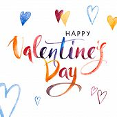 Happy Valentines Day. Watercolor Hand Drawn Brush Pen Lettering And Hearts On Background. Design Ho poster