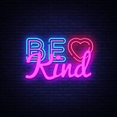 Be Kind Neon Sign Vector. Be Kind Design Template Neon Sign, Light Banner, Neon Signboard, Nightly B poster