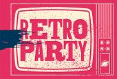 Retro Party Typographic Grunge Poster Design With Old Television Screen. Vector Illustration. poster