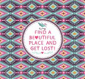stock photo of aztec  - Hipster seamless aztec pattern with geometric elements and quotes typographic text - JPG