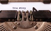 image of typewriter  - Vintage inscription made by old typewriter true story - JPG