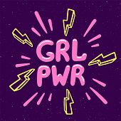 Girl Power Movement. Feminist Slogan Grl Pwr On Violet Background. Feminist Movement, Protest Action poster