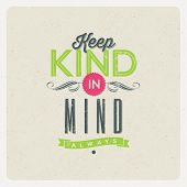 picture of kindness  - Quote Typographical Background  - JPG