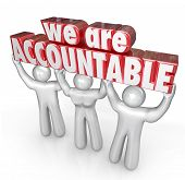 picture of take responsibility  - We Are Accountable 3d words lifted by a team of people or workers who take responsibility for a business or company doing great work - JPG