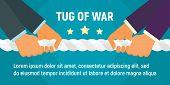 Tug Of War Concept Banner. Flat Illustration Of Tug Of War Vector Concept Banner For Web Design poster