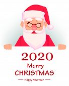 Merry Christmas And Happy New Year Greeting Card. Funny Santa Claus Cartoon Character Stands Behind  poster