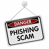 picture of dangerous  - Phishing Scam Danger Sign A red and white sign with the words Phishing Scam isolated on a white background - JPG